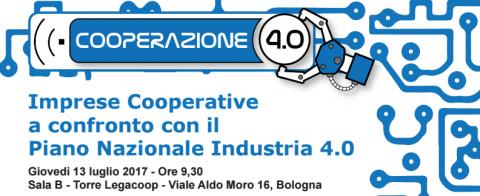 Imprese Cooperative a confronto con il Piano Nazionale Industria 4.0